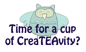 Sign up for our monthly 'Time for a cup of CreaTEAvity' newsletter